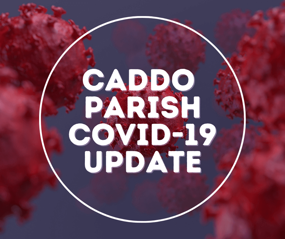 Caddo Parish covid-19 update