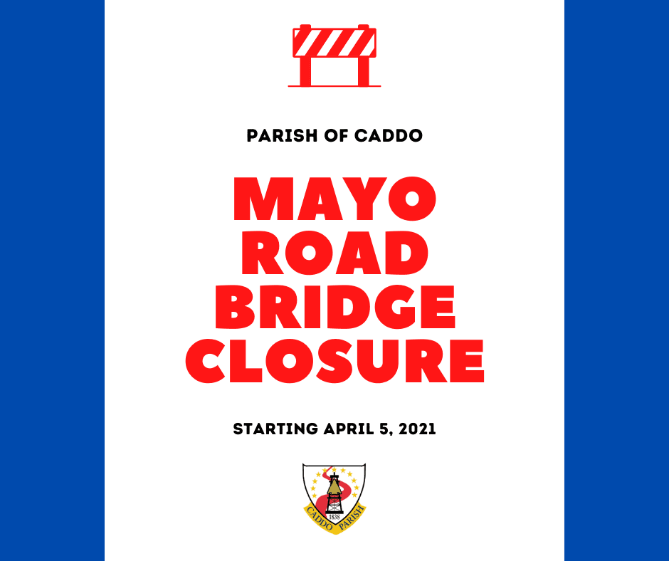 Parish Bridge Closure - Mayo Road